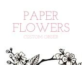 Bespoke Paper Flowers