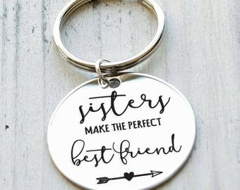 Sisters Make the Perfect Best Friend Personalized Key Chain - Engraved