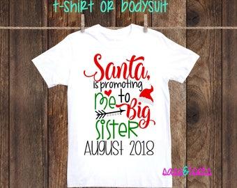 Santa is promoting me to big Sister Christmas shirt