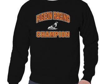 Pigeon Racing Champion Sweatshirt