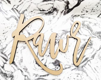 Rawr,Laser Cut Sign,Personalized Wooden Sign,Wood Backdrop,Nursery Decor,Photobooth Props,Birthday Sign,Modern Calligraphy, 1 count