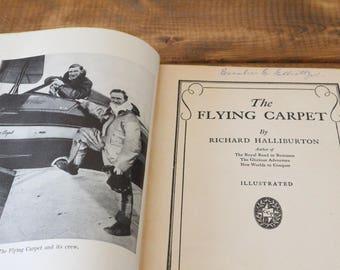The Flying Carpet - First Edition - Richard Halliburton (1932)