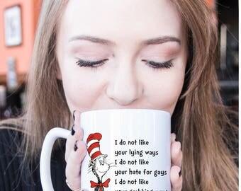 Donald Trump Mug | I Do Not Like You Mr. Trump Dr Seuss Coffee Mug Cup | Trump Mug | Anti Trump Mug | Political Mug | Funny Donald Trump Mug