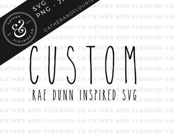 Custom Rae Dunn Inspired Label SVG, Rae Dunn SVG, Custom Label, SVG File
