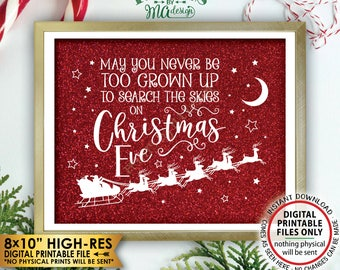"""May You Never Be Too Grown Up To Search The Skies On Christmas Eve, Look for Santa Search, Red Sparkle PRINTABLE 8x10"""" X-mas Wall Decor <ID>"""