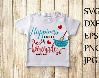 Happiness is Homemade Svg,Happiness quote Svg,Family Svg,Kitchen Svg,Happy Quote Svg,Cricut cut file,Silhouette svg,Svg Sayings,Mug Design