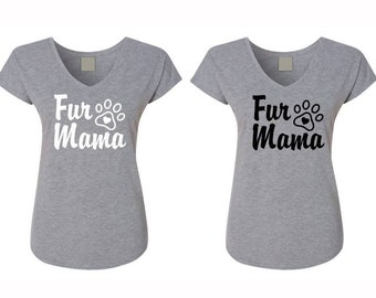 Fur Mama blouse, Fur Mama shirt, Dog mom shirt, Dog lover