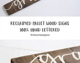 Grateful wood sign, reclaimed wood sign, living room sign, rustic chic signs, farmhouse decor, farmhouse signs, thankful, hand painted sign