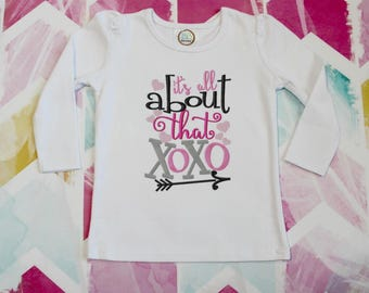 Valentine Shirt - It's all about that XOXO Shirt- Valentines Day Shirt - Girl Valentine Shirt - Embroidered Valentine Shirt - Heart Shirt
