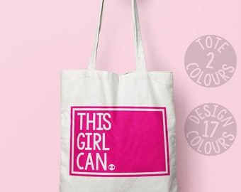 This Girl Can, shoulder bag, tote, instagram, gift for her, gift, present for her, campaign, persisted, feminist, resistance, womens rights