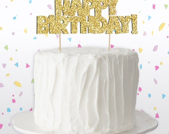 Happy Birthday Cake Topper! Available in Silver or Gold