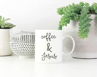 Coffee & Jesus Mug, Coffee and Jesus Mug, Coffee Mug, Coffee Lover, Jesus, Religious, Gift for her, Gift for Mom, Sister, Custom,Coffee Gift