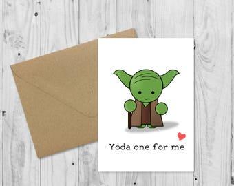 C010 Star Wars Card • Yoda One For Me • Funny Boyfriend Girlfriend Card • Valentines Day Card • Birthday Card • Anniversary Card
