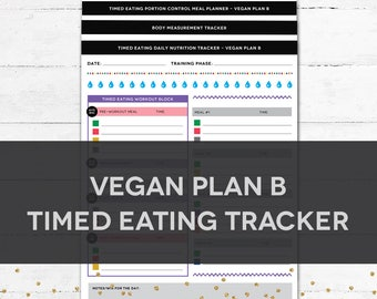 Timed Eating Planner & Tracker - VEGAN PLAN B