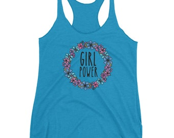 Girl Power Tank Top/Feminist/PWR/Flower/Nasty Woman/Future is Female/For Her/Mom/Birthday/Lesbian/Gift/Empowerment