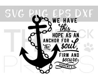 Bible verse SVG file for Cut Sayings SVG design Cricut files Scripture svg Cuttable files DXF designs Silhouette Anchor svg Hebrews 6:19