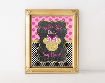 MINNIE MOUSE 8x10 SIGN, We've Got Ears Say Cheers, Table Sign, Minnie Mouse, Pink and Gold, Instant Download, Printable, Polka Dot
