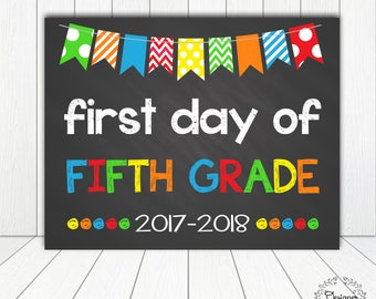 First Day of Fifth Grade Chalkboard Poster Photo Prop 11x14 Printable Instant Download Digital File