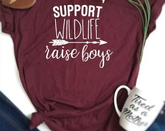 support wildlife raise boys shirt, mom of boys shirt, mom shirt, mom gift, gifts for mom, mom life shirt, mommy and me, boy mom shirt,