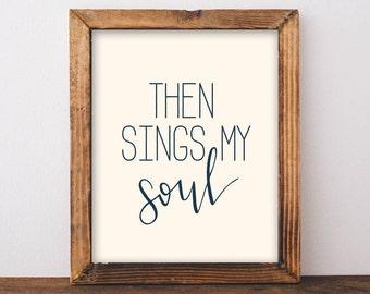 then sings my soul. how great thou art. hymn lyrics. art print. hand-lettering. 8x10. 5x7