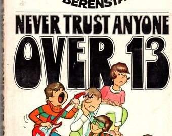 The Berenstains Never Trust Anyone Over 13 Paperback Book 1970