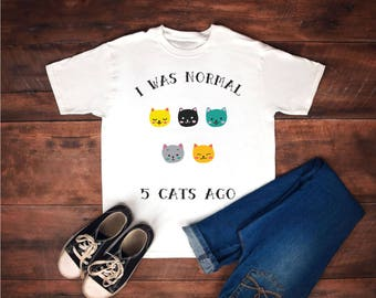 Normal five cats ago, funny cat gifts, cat lover gift, crazy cat lady gift, cat lady gift