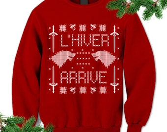 L'hiver arrive. French Winter Is Coming Sweatshirt. Game of Thrones Sweater. Pullover. Wolf. Sword. Winterfell. Ugly Sweater. Party.