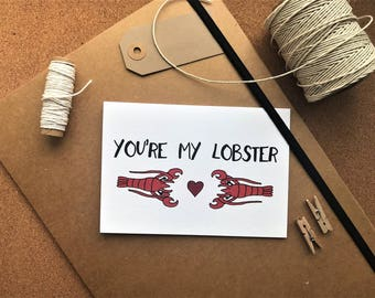 You're My Lobster Greetings Card