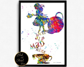 Alice in Wonderland Inspired, Alice with Quote, Tea Time, For Children,Tale, Watercolor, gift, Print, Wall Art (35)