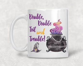 Double, Double Toil and Trouble Mug, Witches Watercolor Coffee Cup