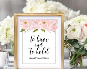 To Have And To Hold In Case You Get Cold, Wedding Blanket Sign, To Have And To Hold Sign, Blush Watercolor Peonies, Silver Glitter #SG002