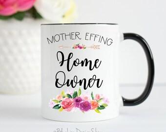 Housewarming Gift, Housewarming Mug, Homeowner Gift, Homeowner Mug, Housewarming, Funny Housewarming Gift, Funny Homeowner Gift, New Home