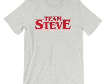 Team Steve - Short-Sleeve Unisex T-Shirt - Funny, Steve Harrington, Fan Art, Font, Typography