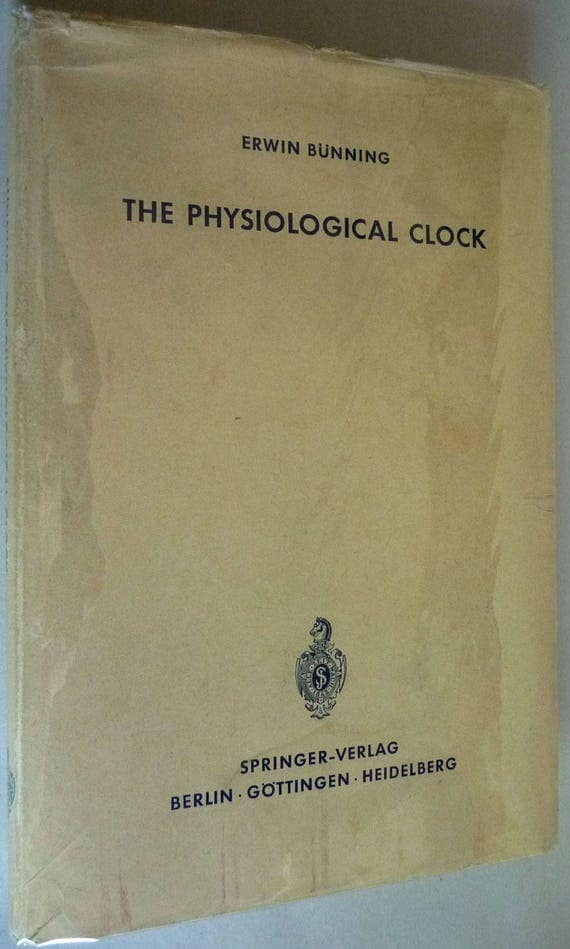 The Physiological Clock: Endogenous Diurnal Rhythms and Biological Chronometry 1964 by Erwin Bunning - Hardcover HC w/ Dust Jacket DJ