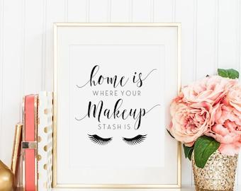 bathroom wall decor home is where your makeup stash ismakeup quotemakeup - Fantastisch Badezimmereinrichtung