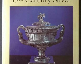 Collecting American 19th Century Silver , 1968 , Katharine Morrison McClinton  Out of Print