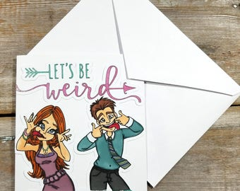 Couples Card - Lets Be Weird Together - Valentine Couples Card - Anniversary Couple - Card for Him - Card For Her - Funny Couples Card