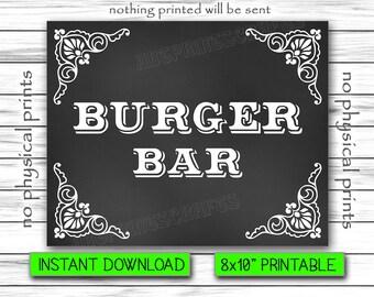 """Burger Bar Sign, Wedding Sign, Chalkboard Poster, Burger Station, Wedding Sign Printable, Instant Download, Printable DIGITAL FILE, 8""""x10"""""""