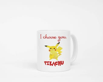 I Choose You Pikachu Watercolor Mug. Pokemon Mug, Pokemon Trainer Mug, Pikachu Mug, Video Game Lover Mug, Boyfriend Gift, Girlfriend Gift