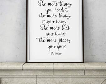The More Things You Read, Dr. Seuss Quote - Inspiration Saying - PRINTABLE DIGITAL ART - Uplifting Rhyming Bedroom Decor - Instant Download