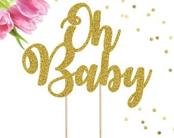 Oh Baby Cake Topper, Baby Shower Cake Topper, Pregnancy Announcement, Baby Cake Topper, Baby Shower Decor, Gender Reveal Cake Topper