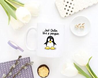 Penguin Mug - Penguin Gift - Penguin - Chillin Like A Penguin - Coffee Mug - Penguin Coffee Mug - Penguin Cup - Penguins  - Cute Penguin Mug
