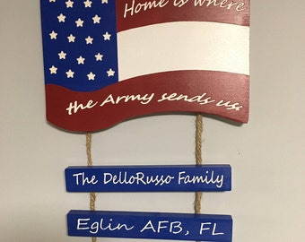 Home is where the Army send us, PCS, Duty Station, Flag, Army, Air Force, Navy, Marines, Military