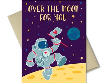 Valentines Day Card - Love Cards - Punny Cards -Cards for him -Cards for her -Anniversary card -Cute greeting cards -Over the moon love card