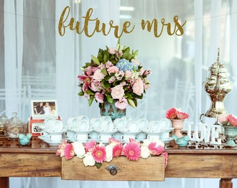 Future Mrs banner, Bachelorette banner, Personalizd banner, Gold party decorations, bachelorette party decoration, bridal shower banner