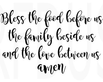 Bless the food before us the family beside us and the love between us SVG, Thanksgiving SVG, cricut cutting file, Blessing, diy sign cute