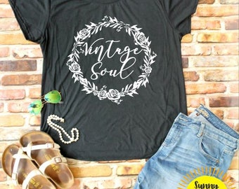 SOFT SHIRT - Vintage Soul - Gypsy - BoHo - Floral - Wreath - Gypsy - Triblend - T-shirt - Birthday - Gift - Retro - Free Spirit - Festival