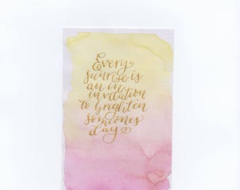 4x6 | Watercolor | Hand lettered | Quote | Gold