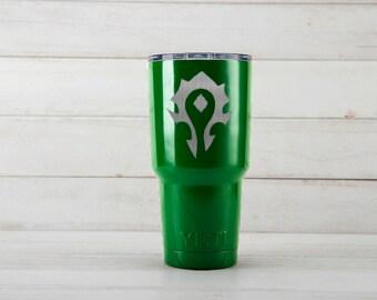 Yeti Tumblers Engraved With World Of Warcraft Horde Personalized Yeti Tumblers 20 oz World Of Warcraft Horde Yeti Gift For Men