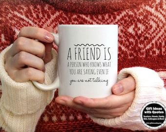 What is a Friend Coffee Cup, Friends Mug, Friendship Gifts for Woman, Friends Gift Birthday, Friendship Mug, Friendship Quote, Friend Quote